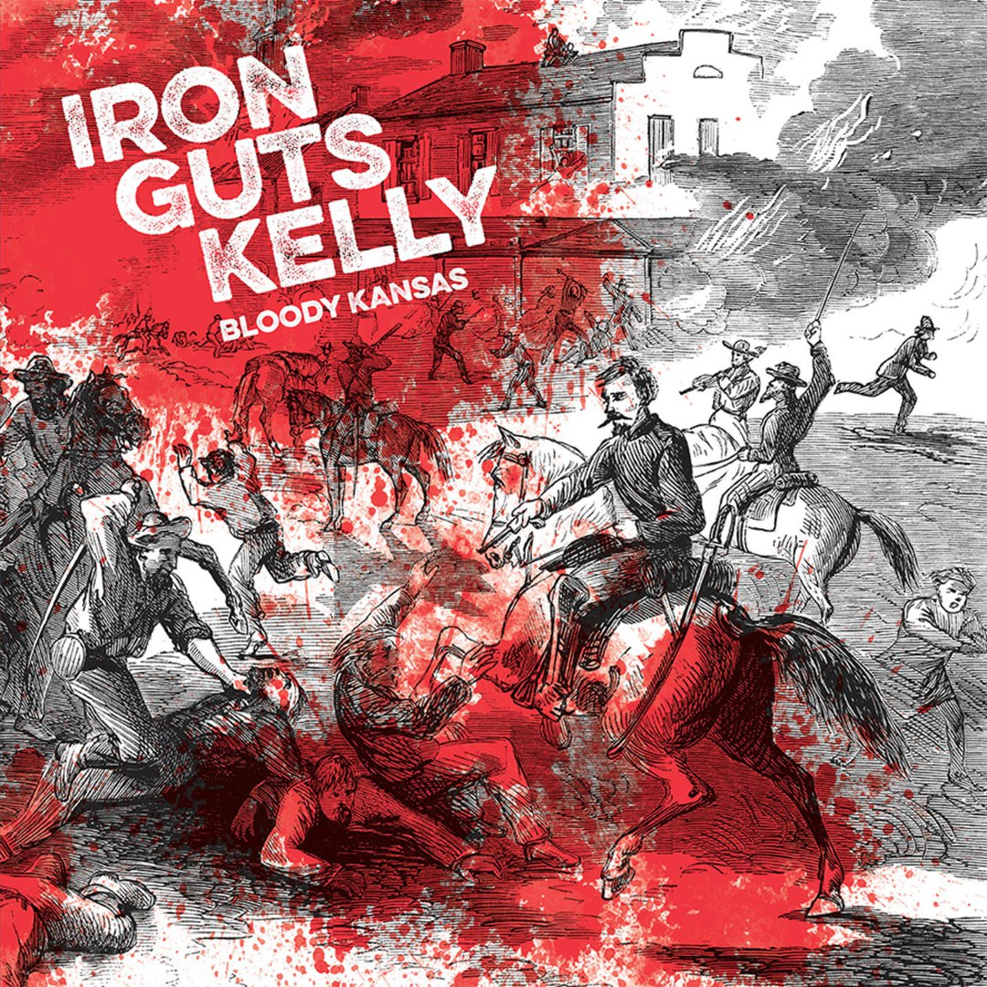 Iron Guts Kelly - Bloody Kansas (2016)