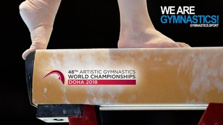 2018 Artistic Worlds – Women's Qualifications : Place your bets ! – We are Gymnastics !