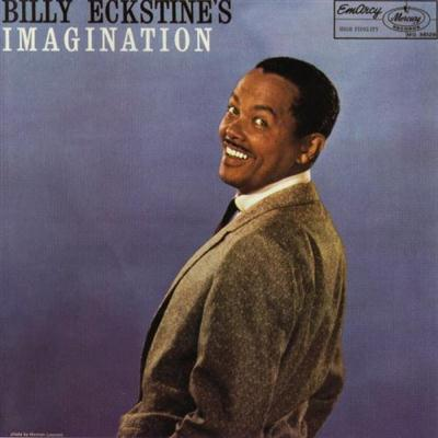 billy eckstine - imagination