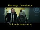 Rampage: Devastacion - Pelicula completa