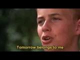 Tomorrow belongs to me (from