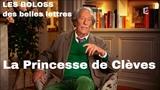 LES BOLOSS des belles lettres La Princesse de Cl