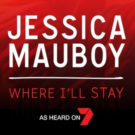 Jessica Mauboy альбом Where I'll Stay