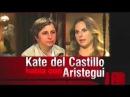 Especial Aristegui con Kate del Castillo Parte 1