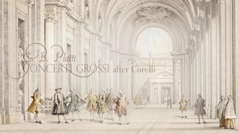 G.B. Platti Concerti Grossi after Corelli