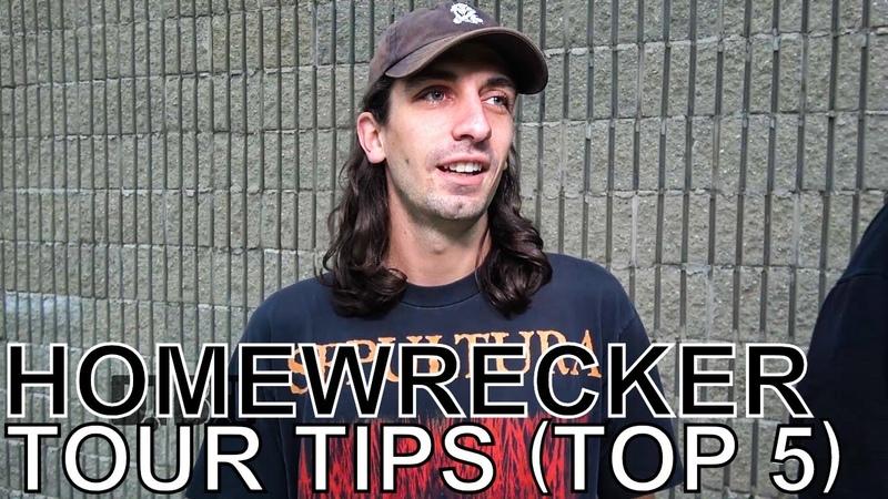 Homewrecker - TOUR TIPS (Top 5) Ep. 673