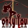 Only You | Pole Dance, Танец на шесте, на пилоне