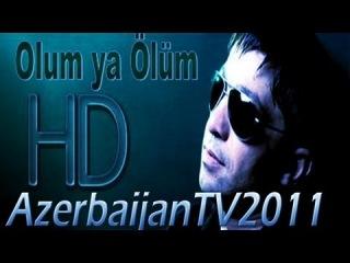 Huseyn Derya - Olum ya ölüm 2012 - Klip