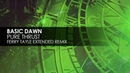 Basic Dawn - Pure Thrust (Ferry Tayle Extended Remix)