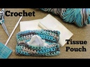 Crochet Tissue Pouch for Beginners