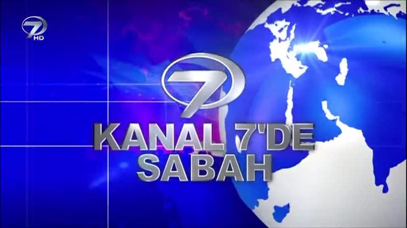 Kanal 7de Sabah - 25 Şubat 2018