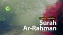 Surah Ar Rahman Beautiful Quran Recitation