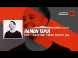 Listen #Techno #music with Ramon Tapia - Stereo Productions Week 025 (NL) #Periscope