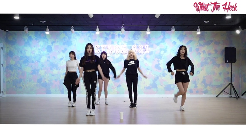 SHASHA(샤샤) WHAT THE HECK Dance Practice