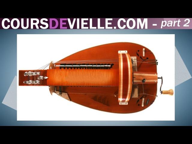 Coursdevielle.com-part2 Cours de vielle à roue gratuit - Free Hurdy-gurdy lesson