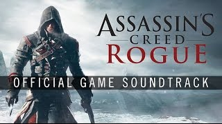 Assassin's Creed Rogue OST - The Hunter (Track 06)