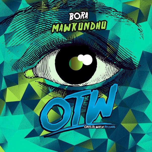 Bora - Mawkundhu (Original Mix)