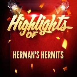 Herman's Hermits альбом Highlights of Herman's Hermits
