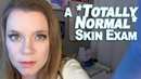 ASMR Medical - A Super *Normal* Skin Exam at the Dermatologist's Office
