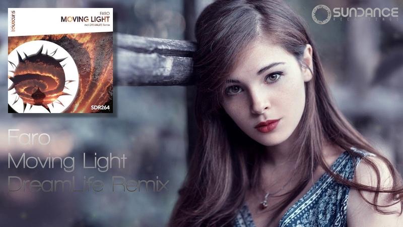 Faro Moving Light DreamLife Remix Sundance Recordings