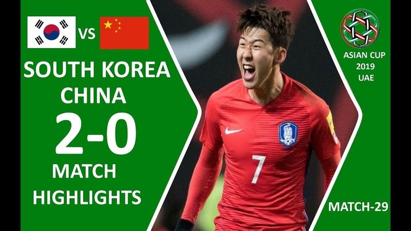 🇰🇷 KOREA REPUBLIC – CHINA 🇨🇳 - 20 | HIGHLIGHTS | MATCH-29 | 16.01.2019 ASIAN CUP 2019 UAE HD