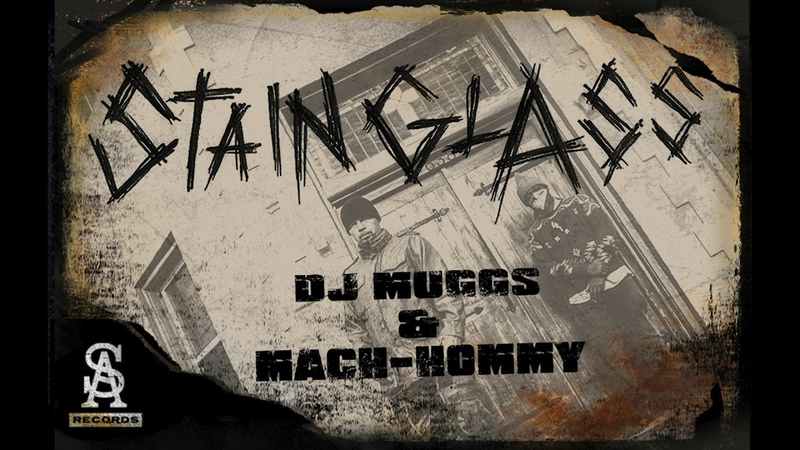 DJ MUGGS x MACH-HOMMY - Stain Glass