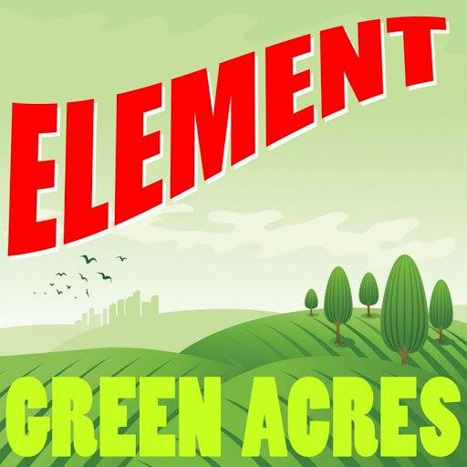 Element альбом Green Acres