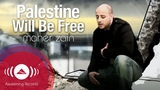 Maher Zain - Palestine Will Be Free