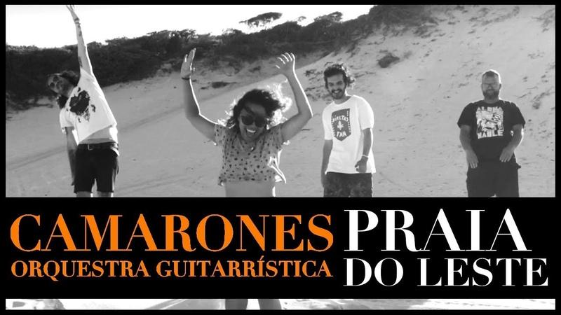 Camarones Orquestra Guitarrística - Praia de Leste (Clip Oficial)