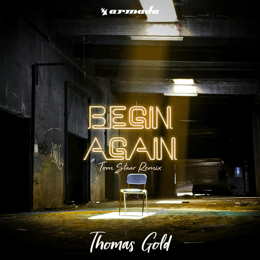 Thomas Gold альбом Begin Again (Tom Staar Remix)