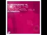 Back To The Old School vol.3 mixed by DJ Freedom vs. DJ Benchuscoro