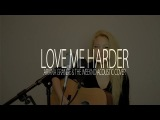 Ariana Grande ft. The Weeknd - Love Me Harder (Acoustic Cover) SIREN GENE