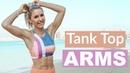 Тренировка верхней части тела - Руки для топика. Tank Top Arms Workout - UPPER BODY TONE   Rebecca Louise