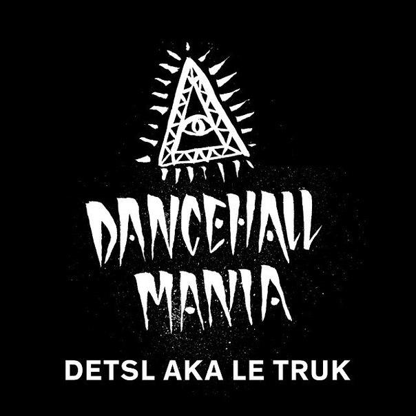 Децл aka Le Truk - DanceHall Mania (2014)