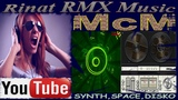 McM Rinat RMX- collection mp3 ( synth_space_ItaloNewStyle's )