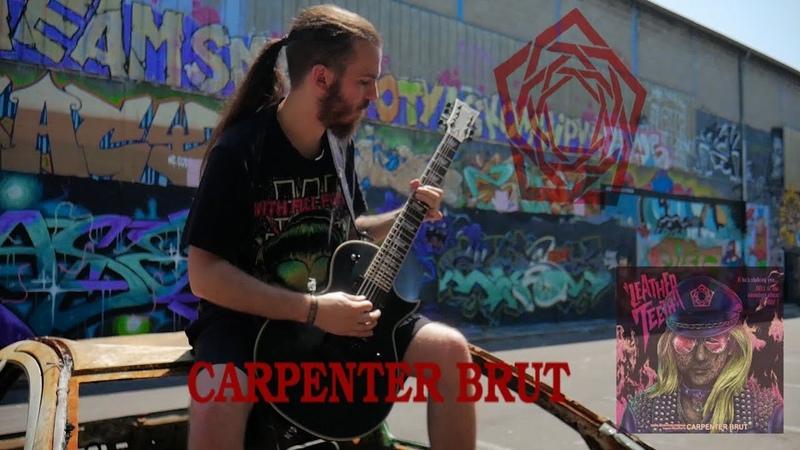 Carpenter Brut - Leather Teeth [Guitar Cover] W/TAB