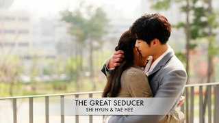 Великий соблазнитель | The Great Seducer | Shi Hyun & Tae Hee | Two sides of their story