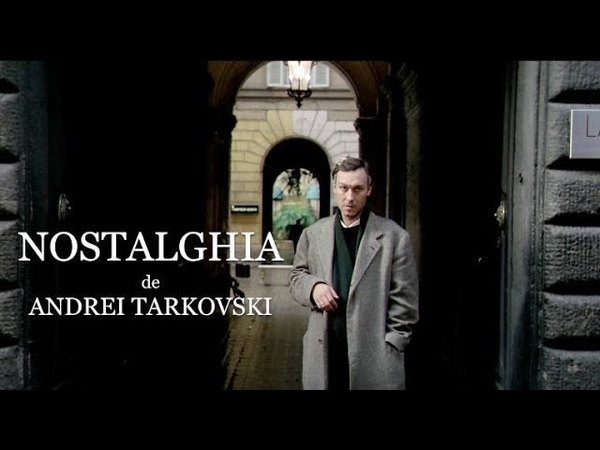 ФИЛЬМ Андрея Тарковского НОСТАЛЬГИЯ Олег Янковский