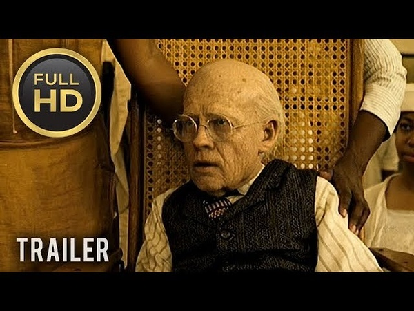 🎥 THE CURIOUS CASE OF BENJAMIN BUTTON (2008)   Full Movie Trailer in HD   1080p