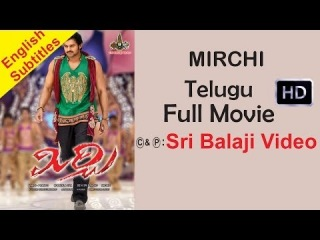 Mirchi Telugu Full Movie || Prabhas, Anushka, Richa || 1080p || With English Subtitles