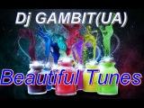 Dj GAMBIT(UA) - Beautiful Tunes #145 (November 2013 Radio)
