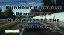 Wobblyfootgamer | Burnout Paradise Remastered | Race West To the Wind Farm