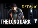 THE LONG DARK (REDUX) - ПРОХОДИМ СЮЖЕТ ПОСЛЕ ОБНОВЛЕНИЯ (стрим) 1 эпизод