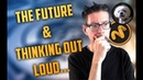 The Future And Thinking Out Loud What This Channel Means To Me And Where Its Going