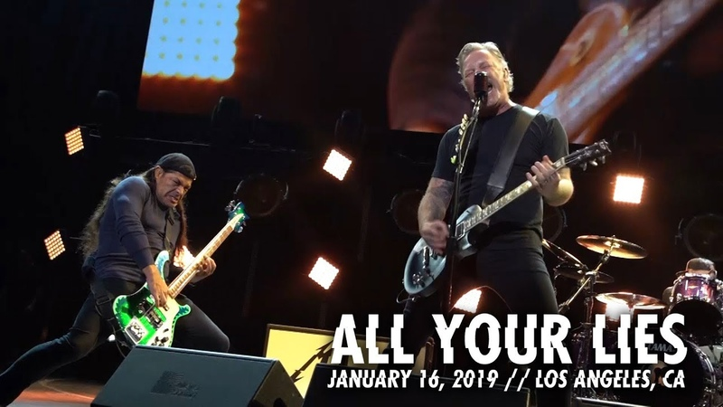 Metallica All Your Lies Los Angeles CA January 16 2019