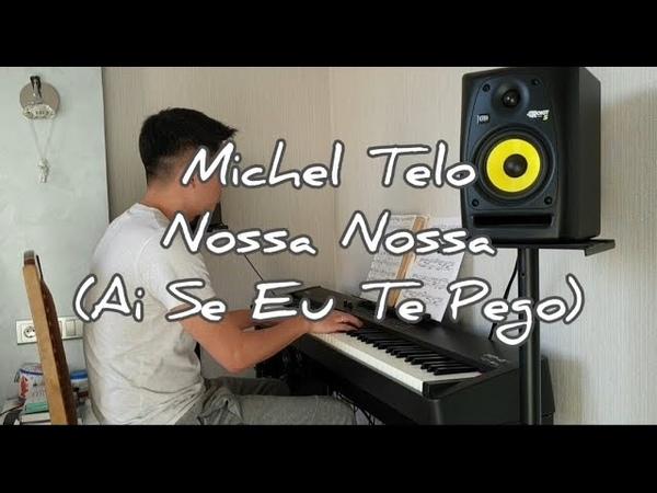 Michel Telò - Nossa Nossa (Ai Se Eu Te Pego)