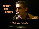 Jerry Lee Lewis «Mona Lisa» (Live 1983)