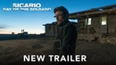 SICARIO: DAY OF THE SOLDADO - Official Trailer 3