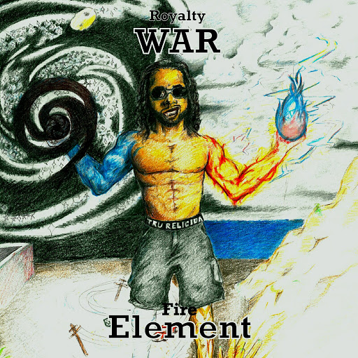 War альбом War Element Fire (Royalty)