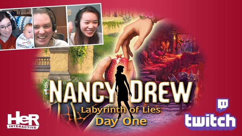 Nancy Drew Labyrinth of Lies Day One Twitch HeR Interactive